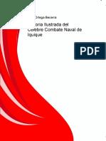 89225946 Historia Ilustrada Del Celebre Combate Naval de Iquique PDF