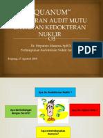 Gambaran Audit Mutu Layanan Kedokteran Nuklir