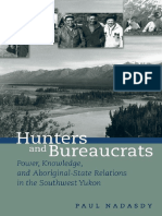 Nadasdy, P - Hunters and Bureaucrats_ Power, Knowledge, And Aboriginal-State Relations in the Southwest Yukon (2003)