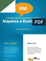 [Alquimia Operativa]eBook 100 Frases Inspiradoras de Alquimia e Esoterismo.pdf