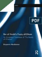 (Routledge Sufi Series) Binyamin Abrahamov-Ibn Al-ʿArabī's Fuṣūṣ Al-Ḥikam_ an Annotated Translation of _The Bezels of Wisdom_-Routledge (2015)