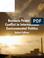 Business Power and Conflict in International Environmental Politics - Robert Falkner