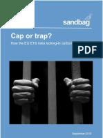 Cap or Trap