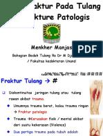 Fraktur Pada Tulang & Fraktur Patologis