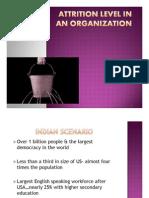 Attrition Level in an Organization