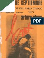 ALAPE ARTURO Un Dia de Septiembre Testimonios Del Paro Civico 1977