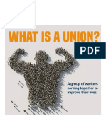 A 'Union' is Workers Coming Together to Use Our Strength in Numbers. to Get Things Done We Can't Do Alone.