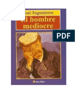 Resumen Del Libro El Hombre Mediocre