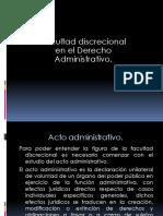 Facultad Discrecional en El Derecho Administrativo