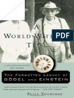 A World Without Time, The Forgotten Legacy of Gödel and Einstein - Palle Yourgrau.pdf