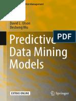 [Computational Risk Management] David L. Olson, Desheng Wu (Auth.) - Predictive Data Mining Models (2017, Springer Singapore)