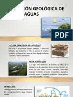 ACCION GEOLOGICA DE LAS AGUAS.pptx