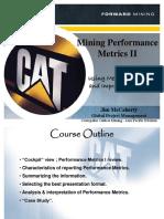 Mining Performance Metrics II