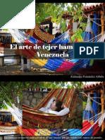 Atahualpa Fernández Arbulu - El Arte de Tejer Hamacas en Venezuela