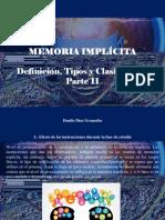 Danilo Díaz Granados - Memoria Implícita, Definición, Tipos y Clasificación, Parte II