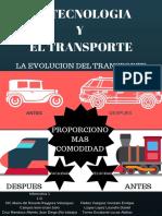 Integradora Infografia _La Tecnologia y El Transporte_Gonzalo Enrique Fleites Vazquez