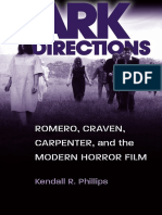 Kendall R. Phillips-Dark Directions_ Romero, Craven, Carpenter, And the Modern Horror Film-Southern Illinois University Press (2012)