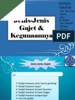 dokumen.tips_jenis-jenis-gajet-kegunaannya-568838e9874a5.pptx