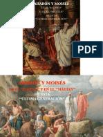 Aharon y Moises en El Egipto y en El Madian de Esta Ultima Generacion