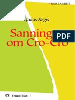 Julius Regis - Sanningen om Cgåva =, 149 s. ]