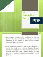 La Donación Entre Vivos.pptx