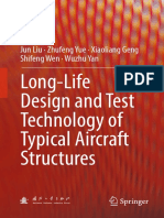 Jun Liu, Zhufeng Yue, Xiaoliang Geng, Shifeng Wen, Wuzhu Yan-Long-Life Design and Test Technology of Typical Aircraft Structures-Springer Singapore (2018).pdf