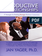 Jan Yager - Productive Relationships_ 57 Strategies for Building Stronger Business Connections (2010, Hannacroix Creek Books)