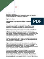 A primeira célula - Marcelo Gleiser - ciència - física - astrofísica