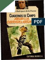 Cuadernos de Campo 36 F R de La Fuente Abubilla, Carraca y Abejaruco-Editorial Marín S.a. (1978)