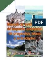 Manual Evaluacion de impacto ambiental de proyectos obras o actividades.pdf
