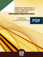 Comunidades y retos en la informacion, investigacion y aplicacioon del conocimiento bibliotecolgico