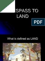 Trespass to Land