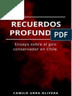 Recuerdos Profundos. Ensayo sobre el giro conservador en Chile.