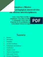 Matemática e Música Práticas Pedagógicas Desenvolvidas em Oficinas Interdisciplianares