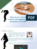 Diego Ricol - Bencomo Jr. y García  se alzan como Jugadores de la Semana en la LVBP