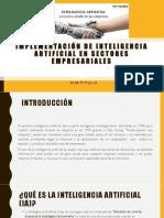 Implementación de Inteligencia Artificial en Sectores Empresariales