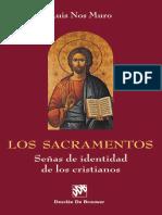 Nos Muro, Luís - Los sacramentos, señas de identidad de los cristianos.pdf