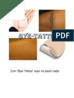 Bye Tattoo