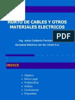 Hurto de Cables y Otros Materiales