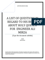 A LIST OF QUESTIONS [IN REGARD TO HIS BELIEF ABOUT HOLY QUR'A:N,] FOR  ENGINEER ALI MIRZA