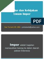 Prosedur dan Kebijakan Umum Impor1