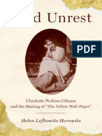 Helen Lefkowitz Horowitz-Wild Unrest_ Charlotte Perkins Gilman and the Making of the Yellow Wall-Paper-Oxford University Press, USA (2010)