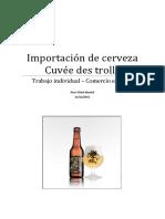 Importación de cerveza cuvée des trolls