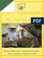 1001 Aplicaçoes Da Apicultura (Liebermann, D., Gonçalves, F., Oliveira, M. & Fernandes, T. - )