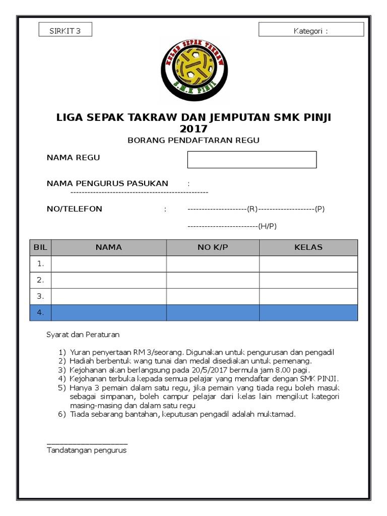 Liga Sepak Takraw Tertutup Smk Pinji 2015 Borang Penyertaan S3