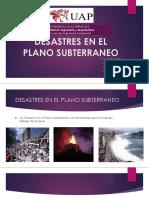 Desastres en El Plano Subterraneo Dipositiva