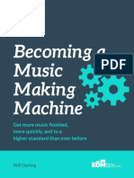 Becoming a Music Making Machine by Will Darling V1.1 EDMtips.com