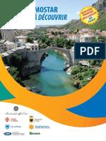 Otkrijte Mostar Mostar à Découvrir