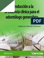 Introducción A La Ortodoncia Clínica Para E odontología