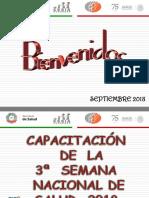 01. INTRODUCCIÓN. Tercera Semana Nacional de Salud 2018